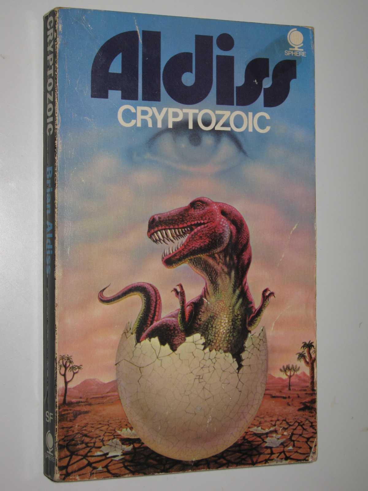 Cryptozoic, Aldiss, Brian W.