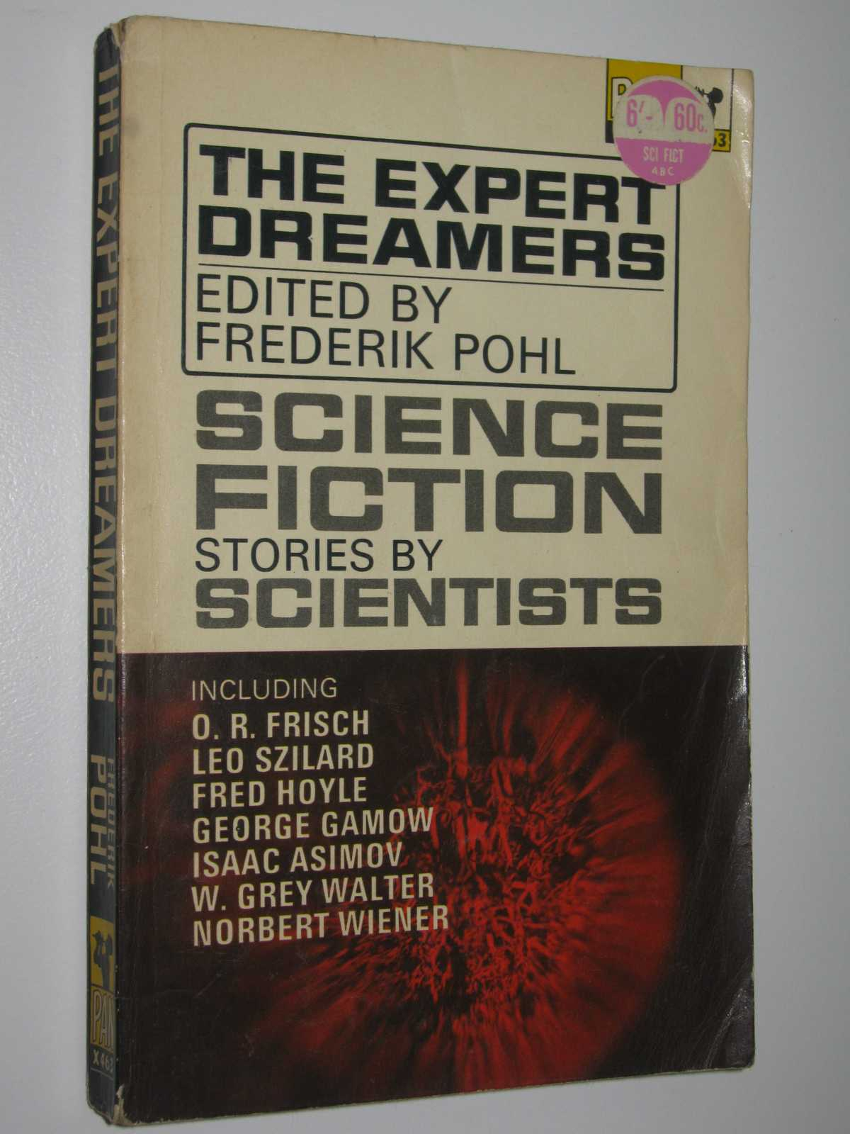 The Expert Dreamers : Science fiction Stories by Scientists, Pohl, Frederick (edited)