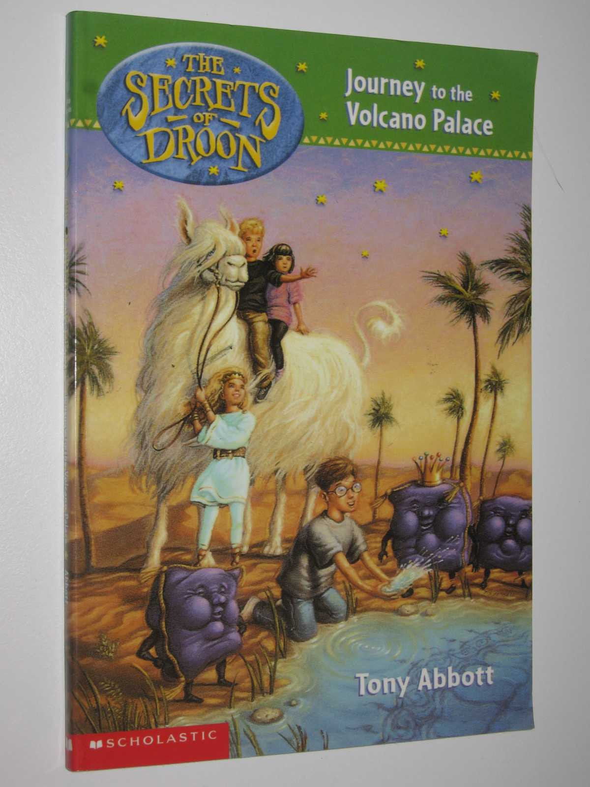 Journey to the Volcano Palace - Secrets of Droon #2, Abbott, Tony