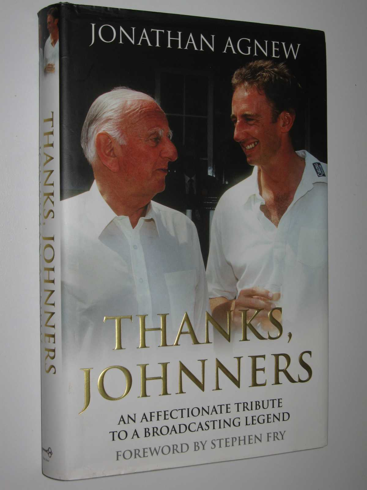 Thanks Johnners : An Affectionate Tribute to a Broadcasting Legend, Agnew, Jonathan