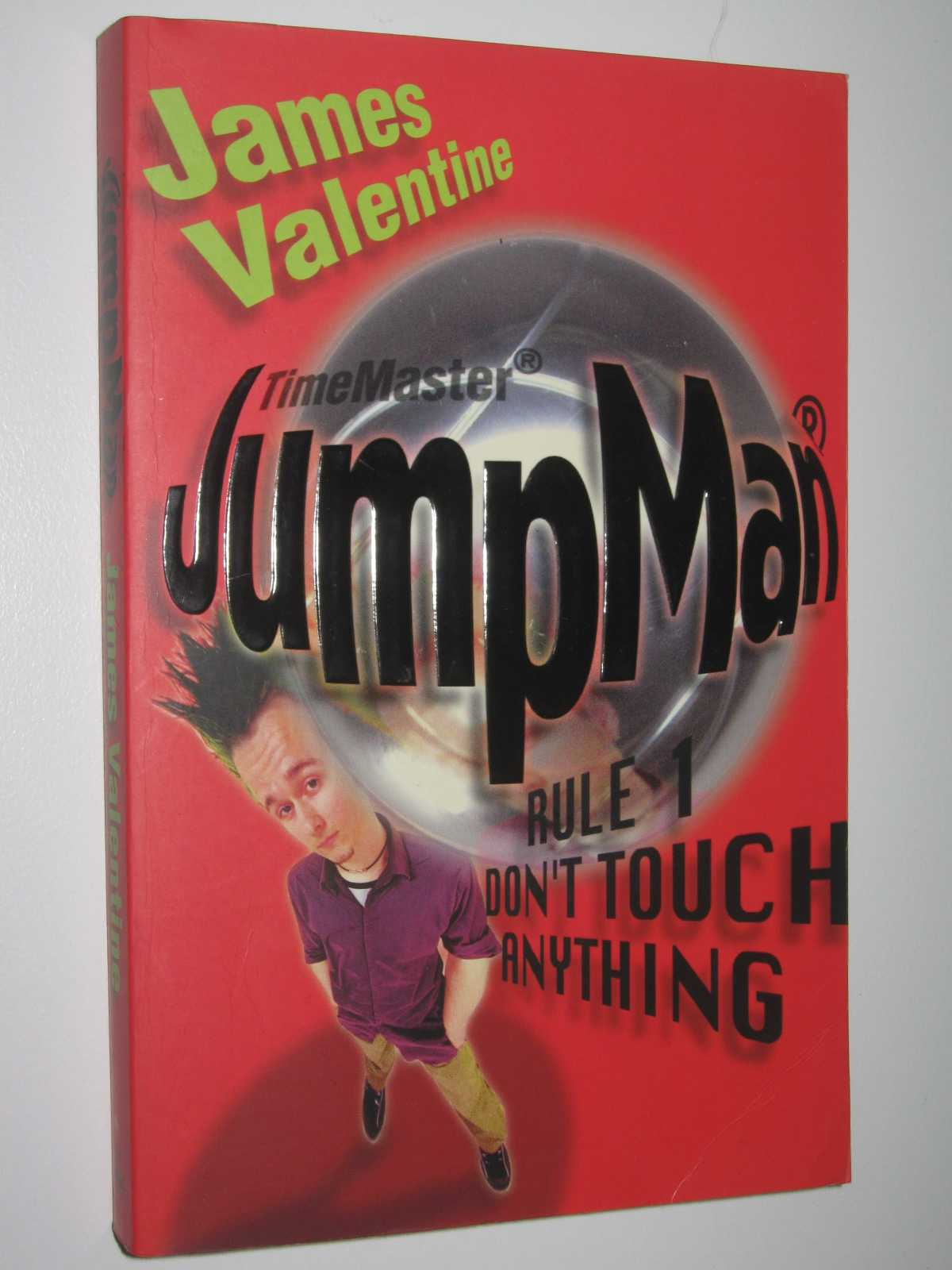 Jumpman Rule One : Don't Touch Anything, Valentine, James