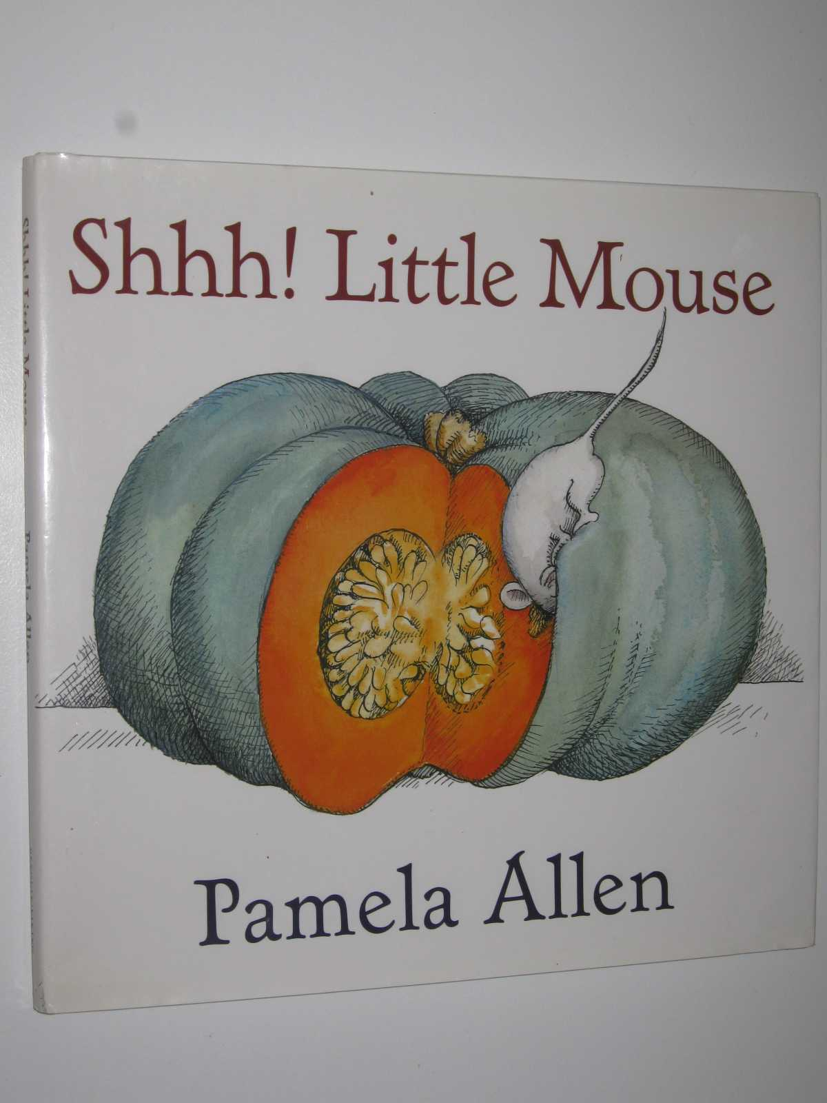 Shhh! Little Mouse, Allen, Pamela