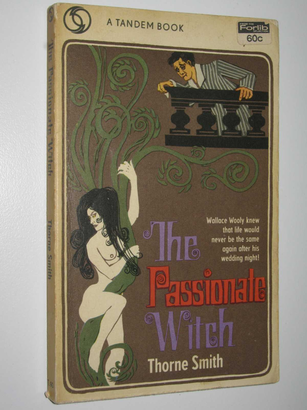The Passionate Witch, Smith, Thorne