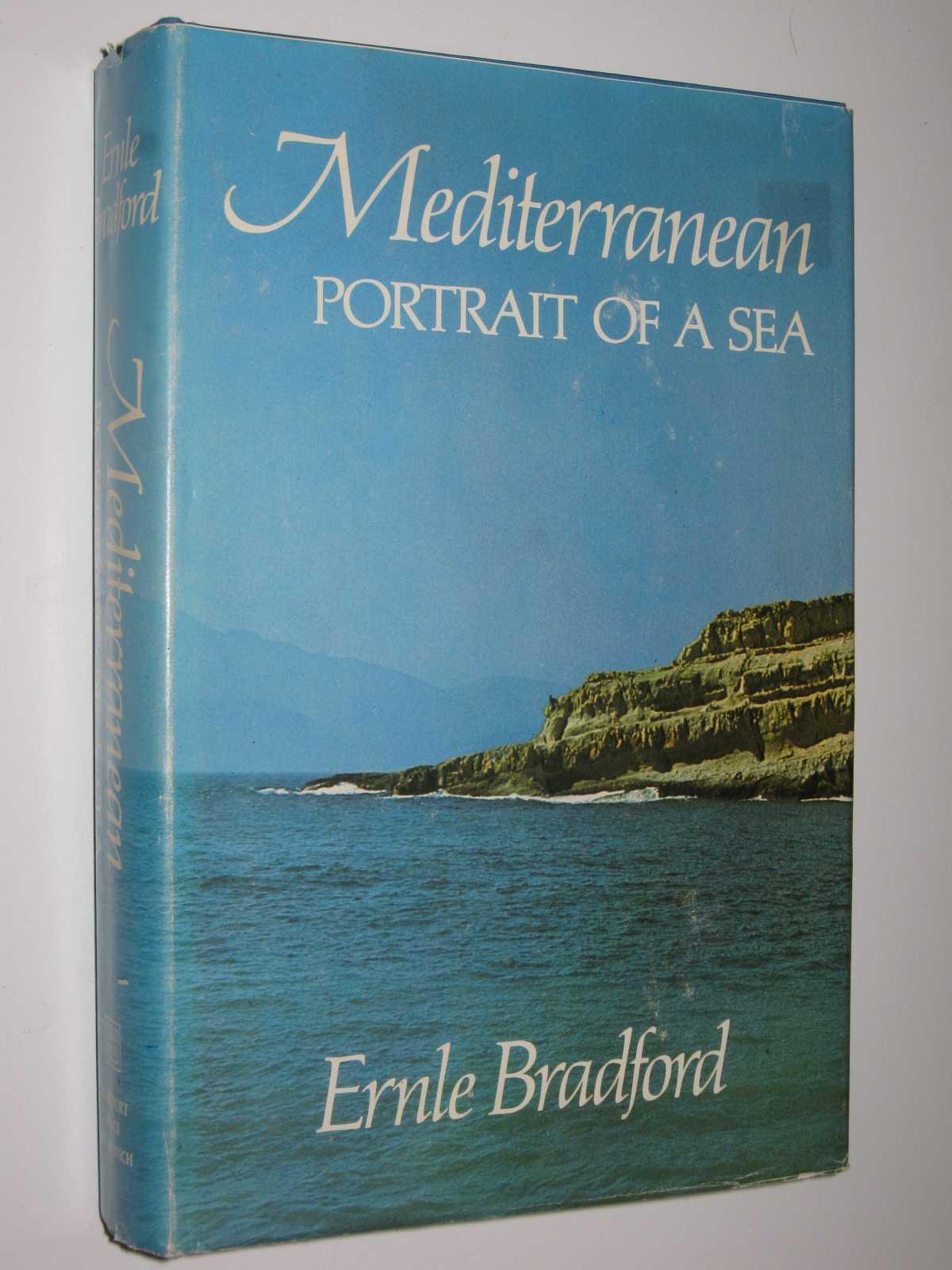 Mediterranean: Portrait of a Sea, Bradford, Ernle