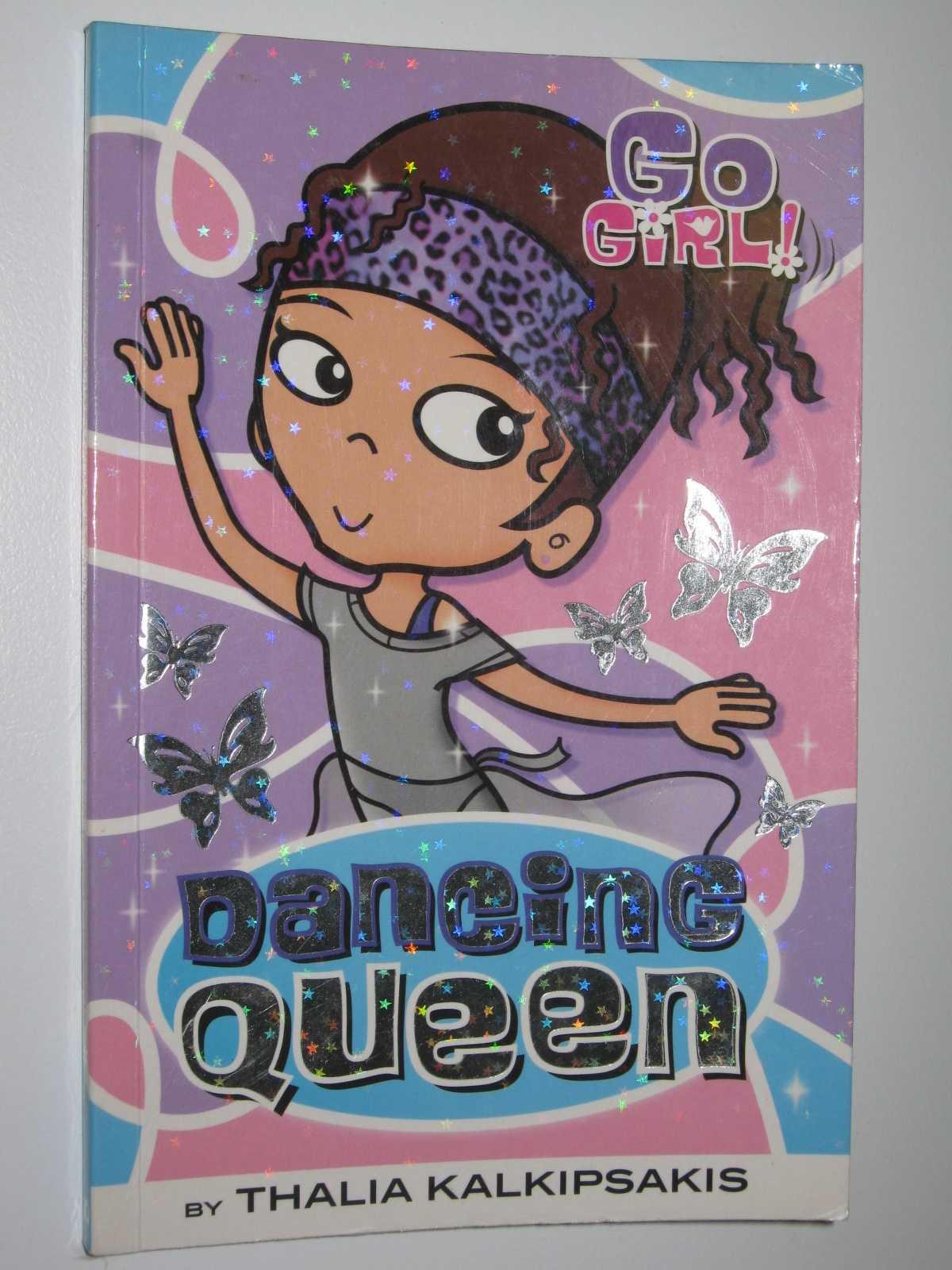 Dancing Queen - Go Girl! #10, Kalkipsakis, Thalia