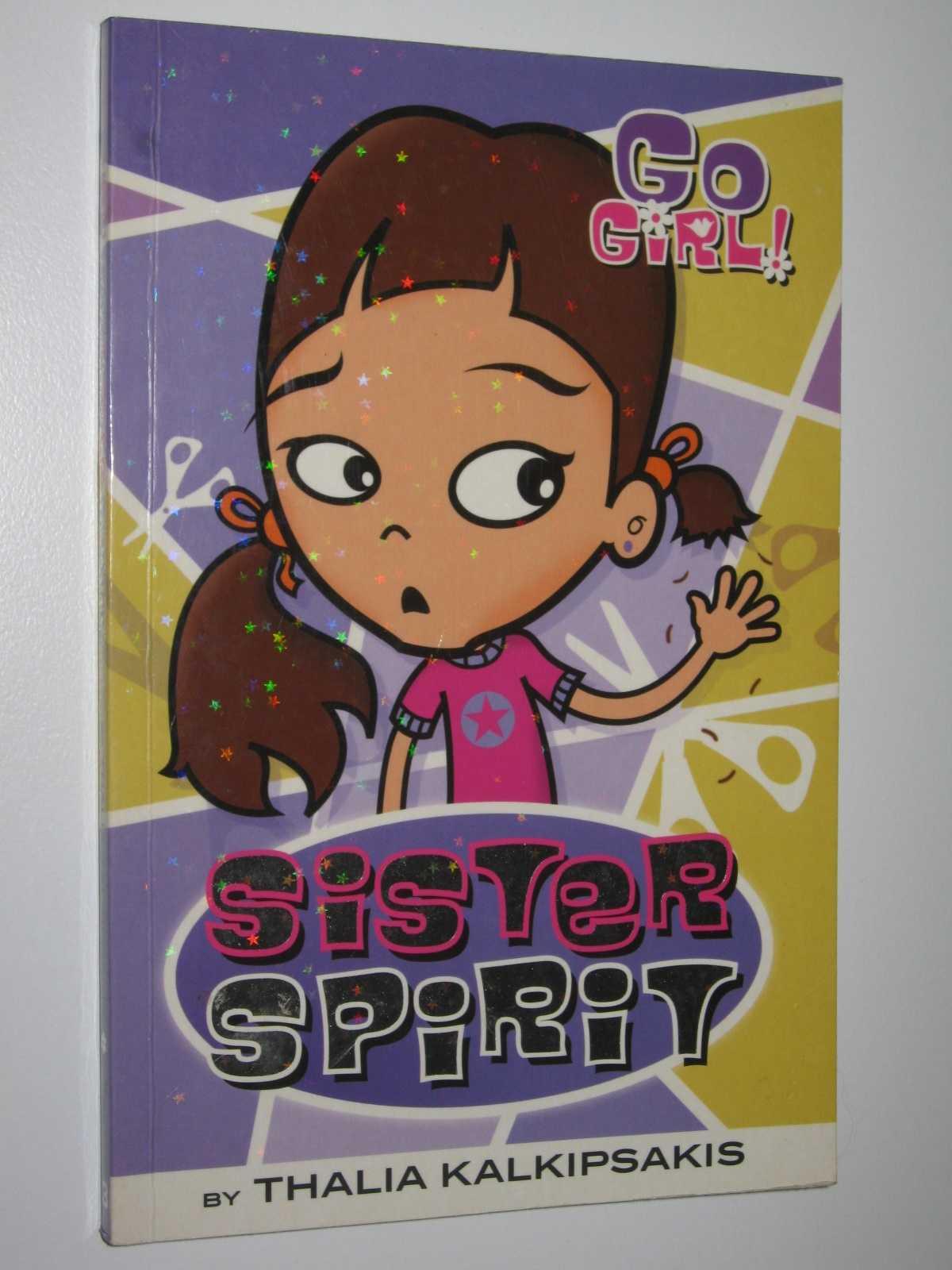 Sister Spirit - Go Girl! #3, Kalkipsakis, Thalia