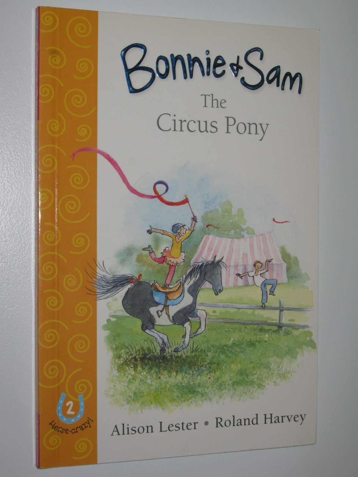 The Circus Pony - Bonnie and Sam #2, Lester, Alison