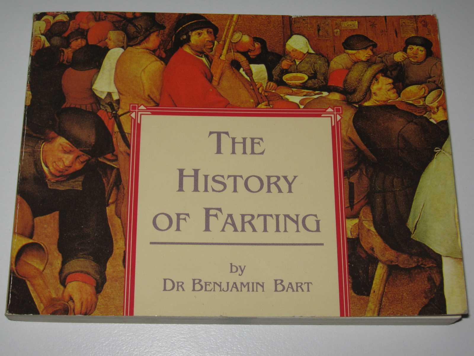 The History of Farting, Bart, Benjamin