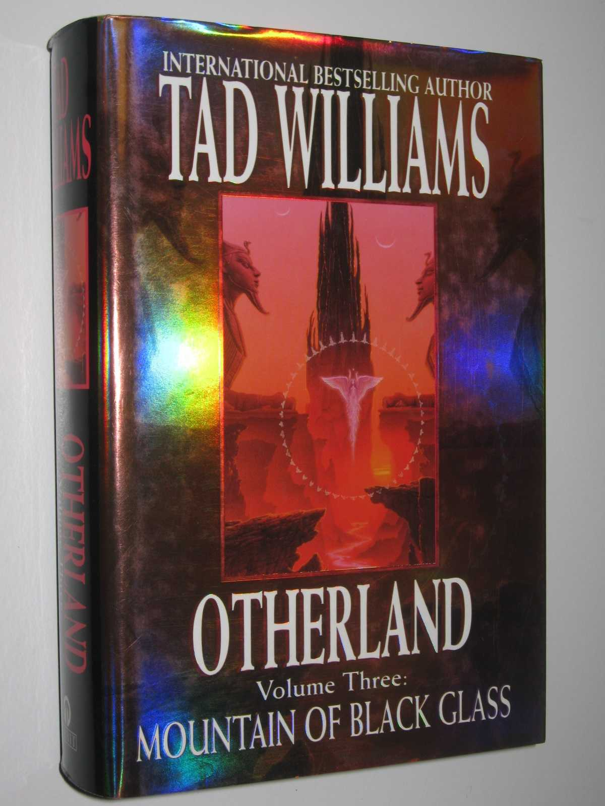 Mountain of Black Glass - Otherland Series #3, Williams, Tad