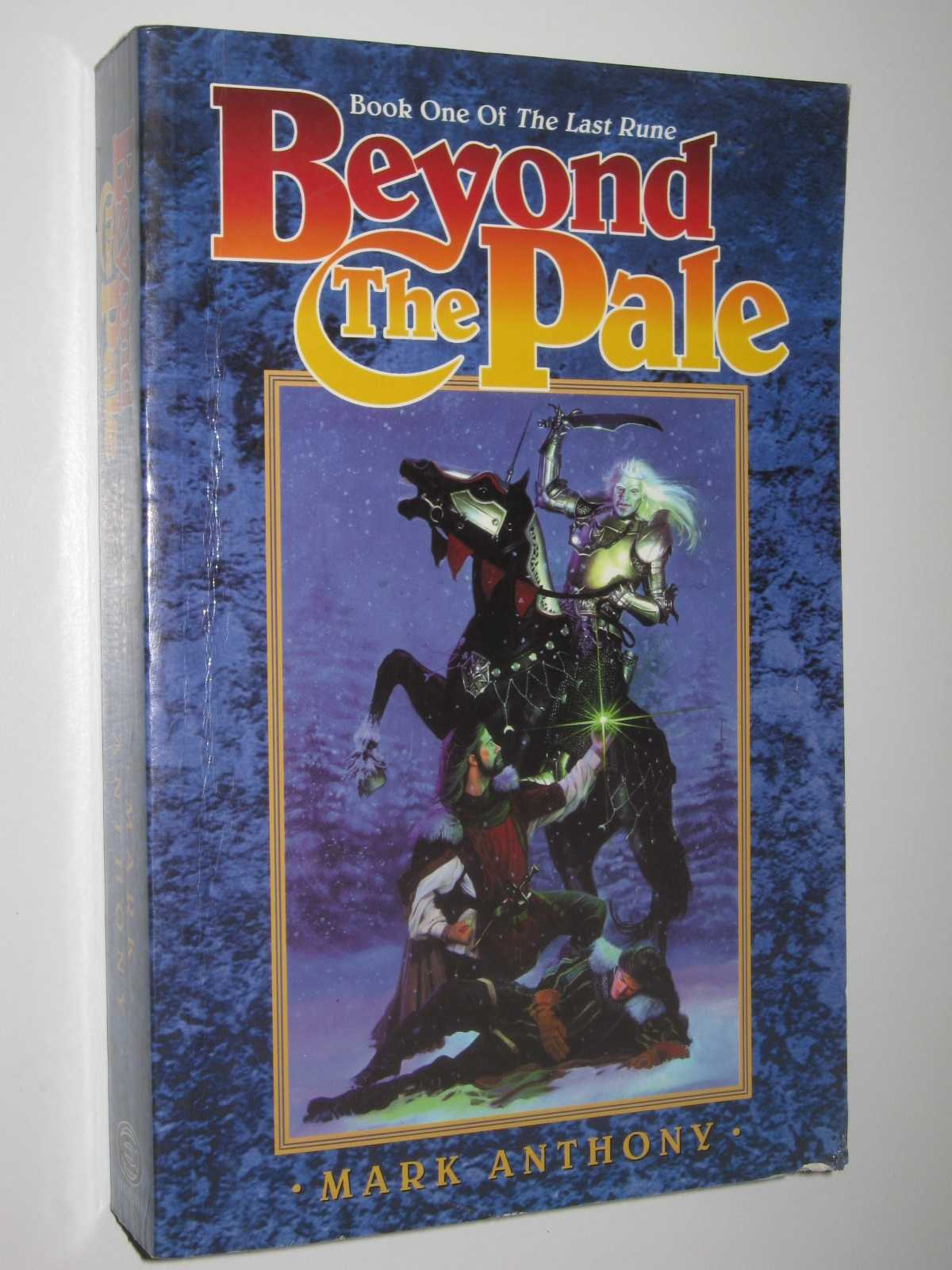 Beyond the Pale - The Last Rune #1, Anthony, Mark