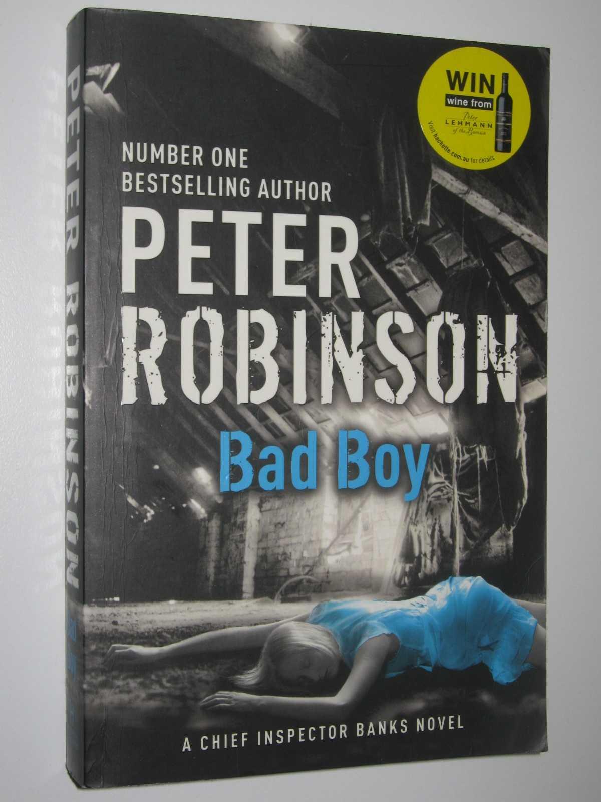 Bad Boy - Inspector Banks Series #19, Robinson, Peter