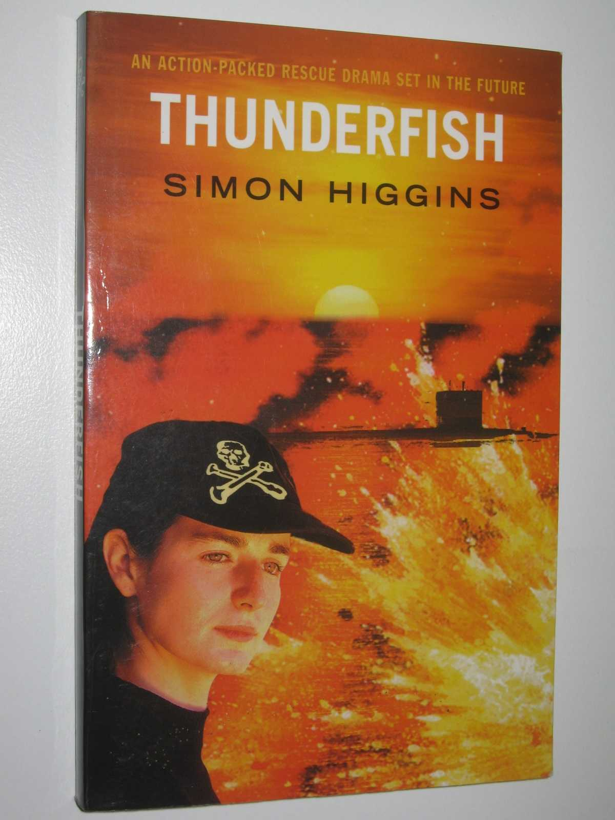 Thunderfish, Higgins, Simon