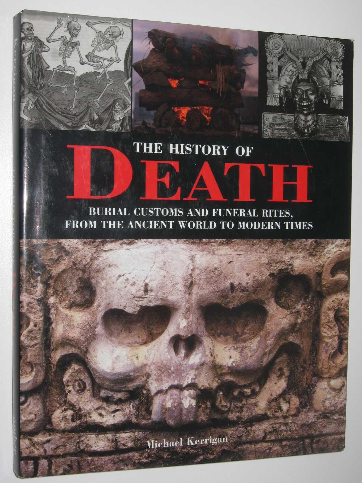 The History of Death, Kerrigan, Michael
