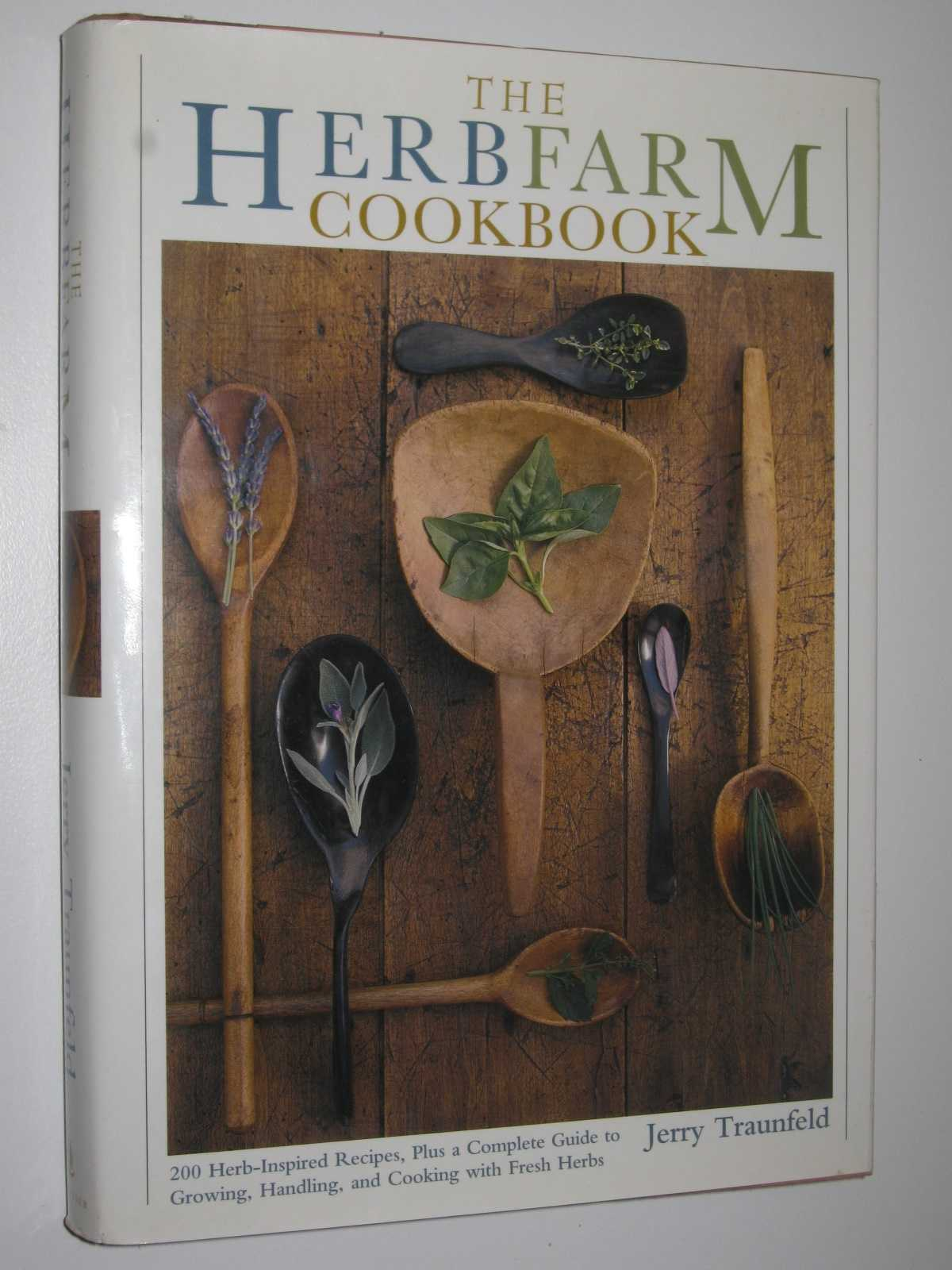 The Herbfarm Cookbook, Traunfled, Jerry