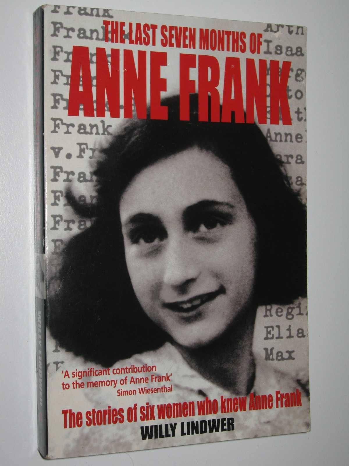 The Last Seven Months of Anne Frank, Lindwer, Willy
