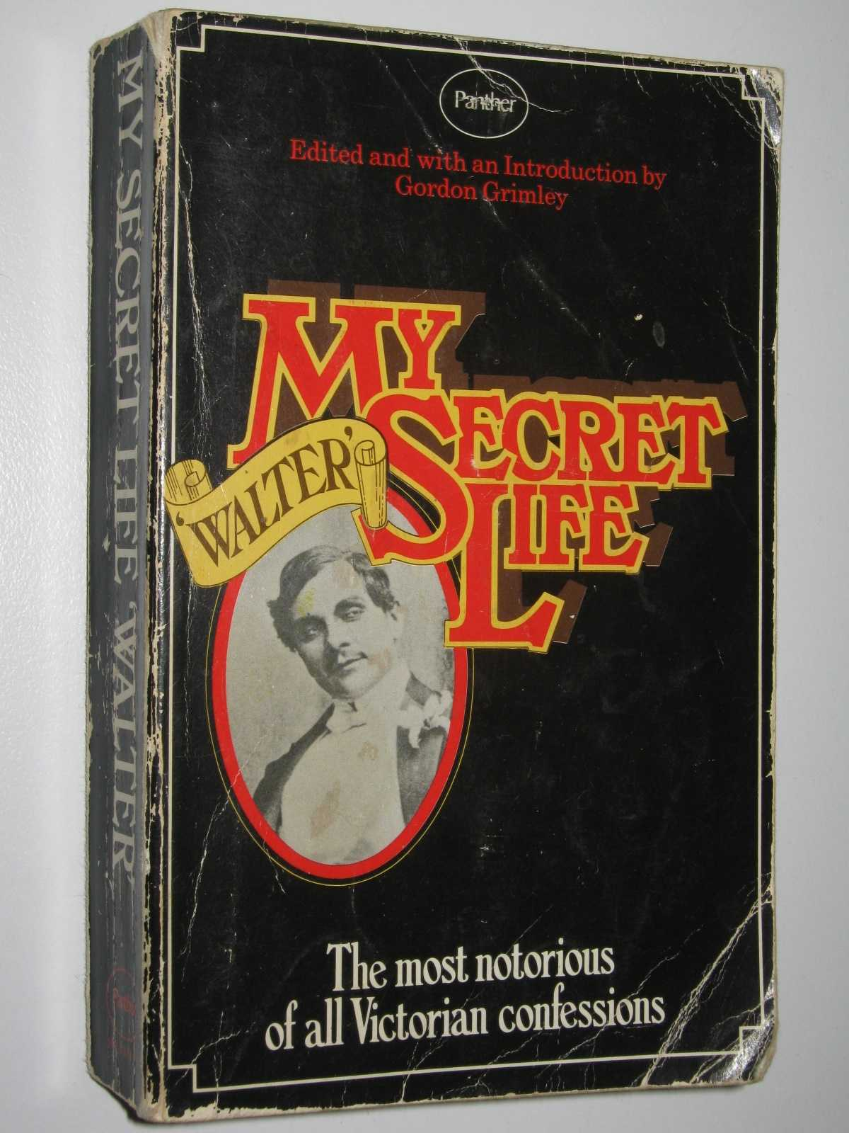 My Secret Life 'Walter', Grimley, Gordon (edited)