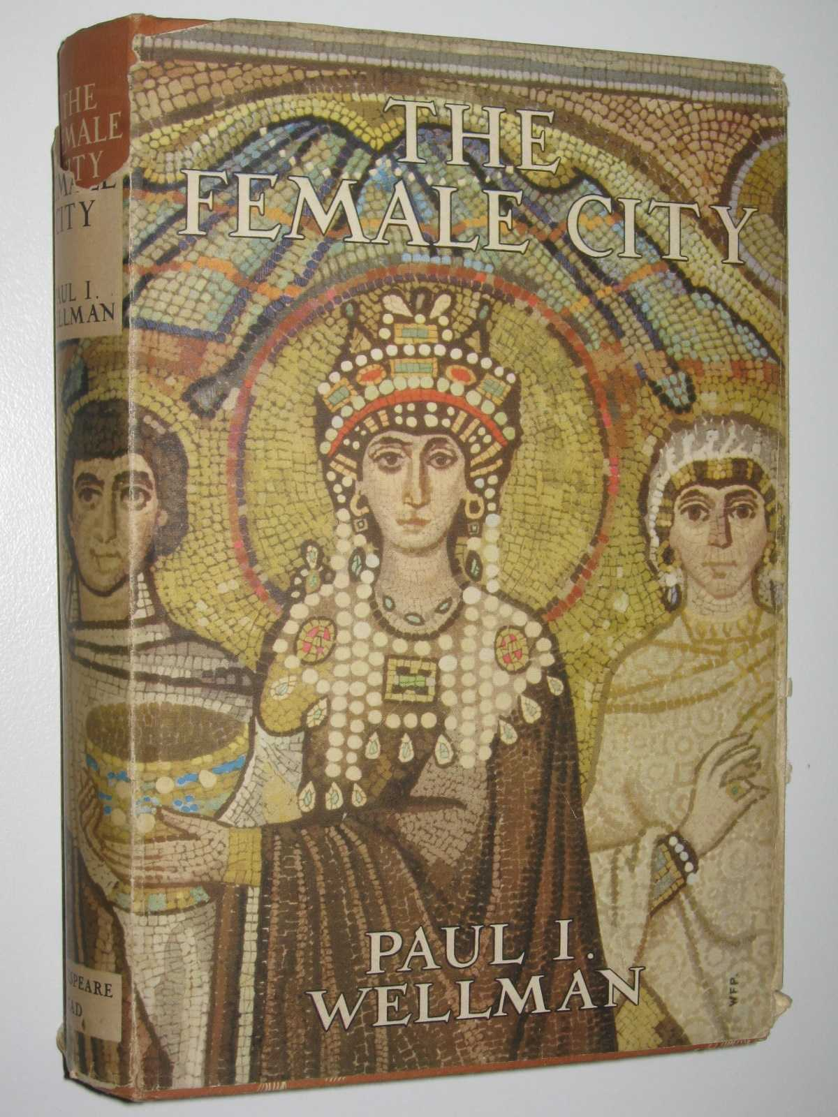 The Female City, Wellman, Paul I.