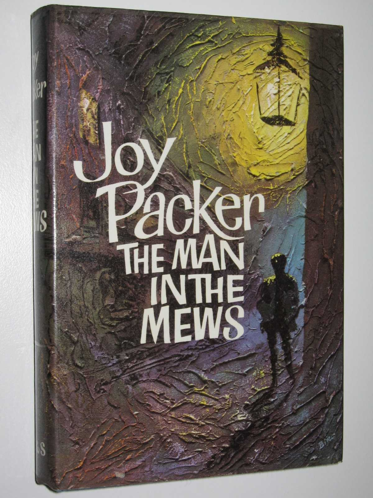 The Man in the Mews, Packer, Joy