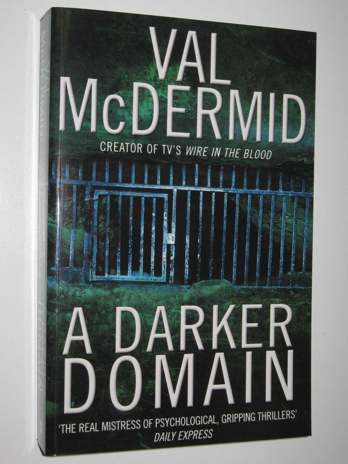 A Darker Domain, McDermid, Val