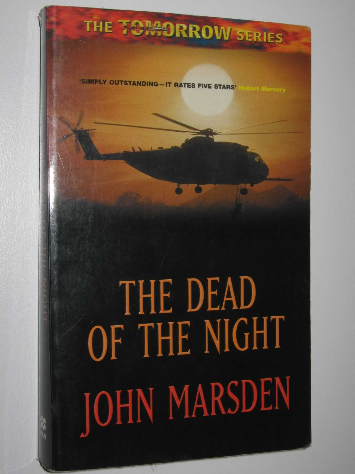 The Dead of the Night - The Tomorrow Series #2, Marsden, John