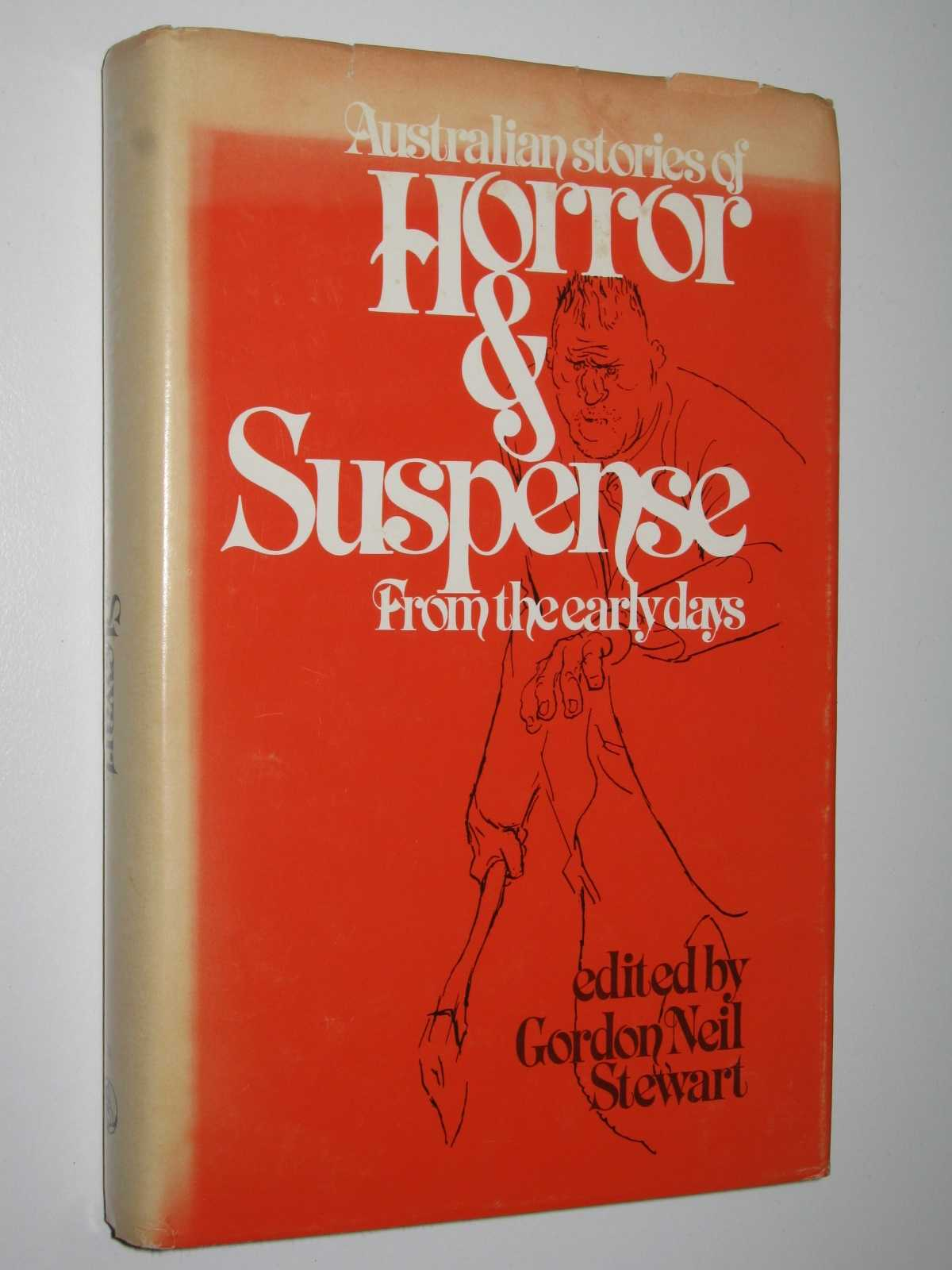 Australian Stories of Horror and Suspense from the Early Days, Stewart, Gordon Neil (edited)
