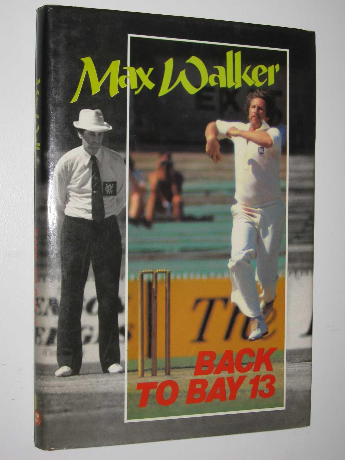 Back to Bay 13, Walker, Max