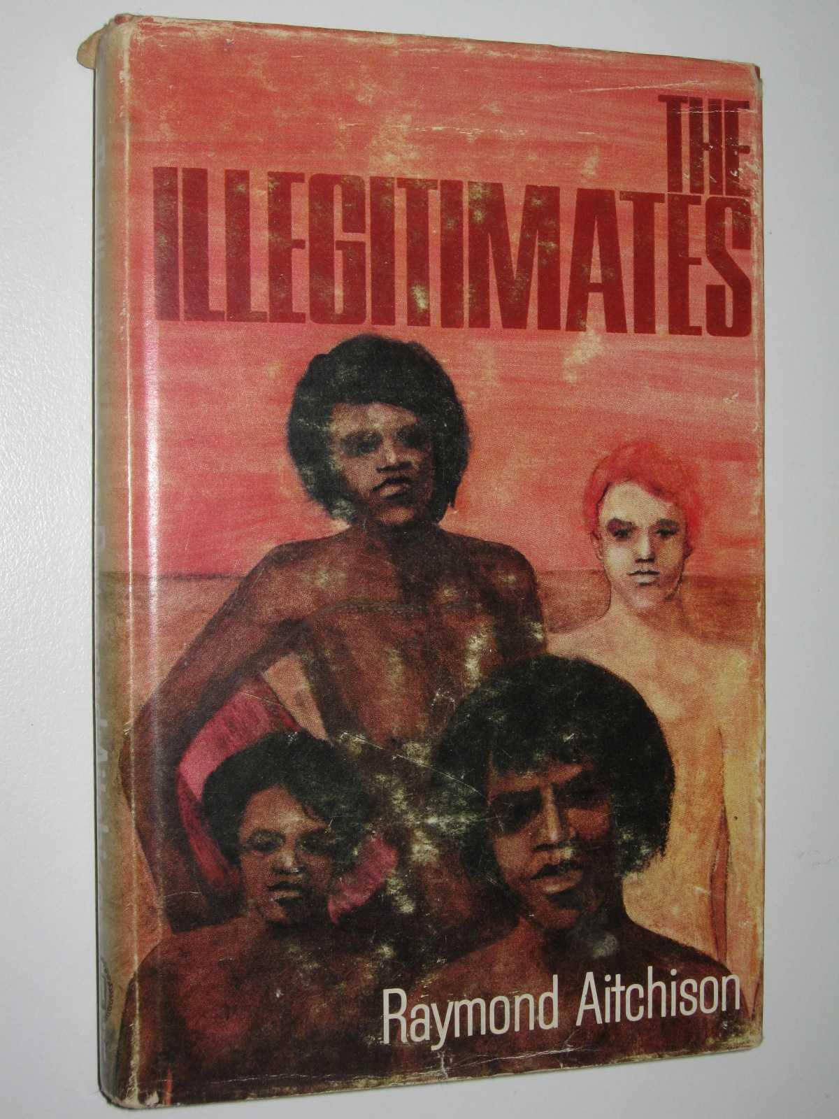 The Illegitimates, Aitchison, Raymond