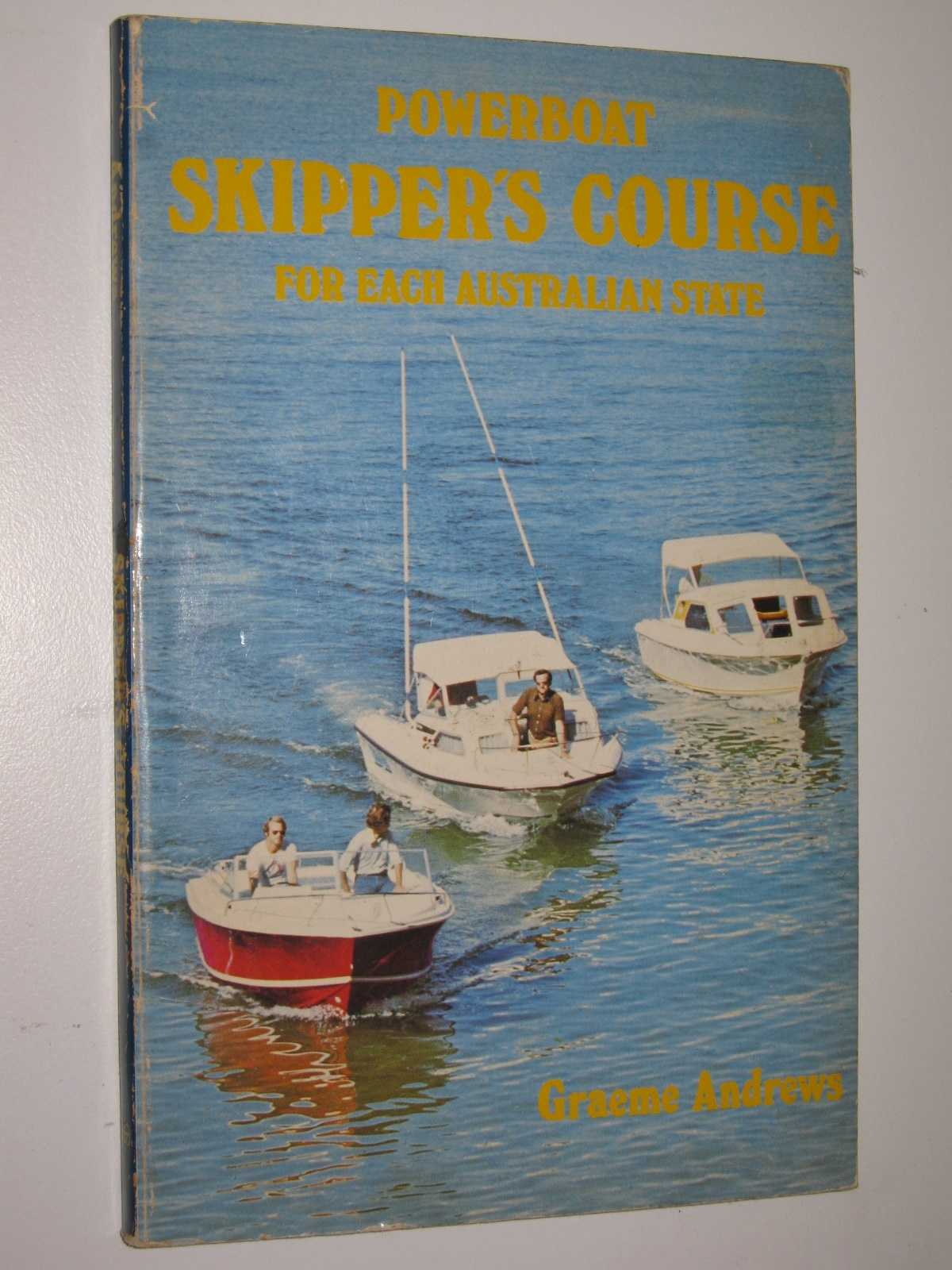 Powerboat Skipper's Course for Each Australian State, Andrews, Graeme