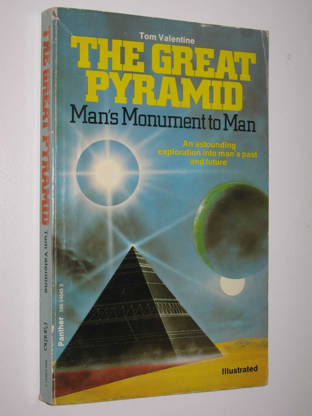 The Great Pyramid : Man's Monument to Man, Valentine, Tom