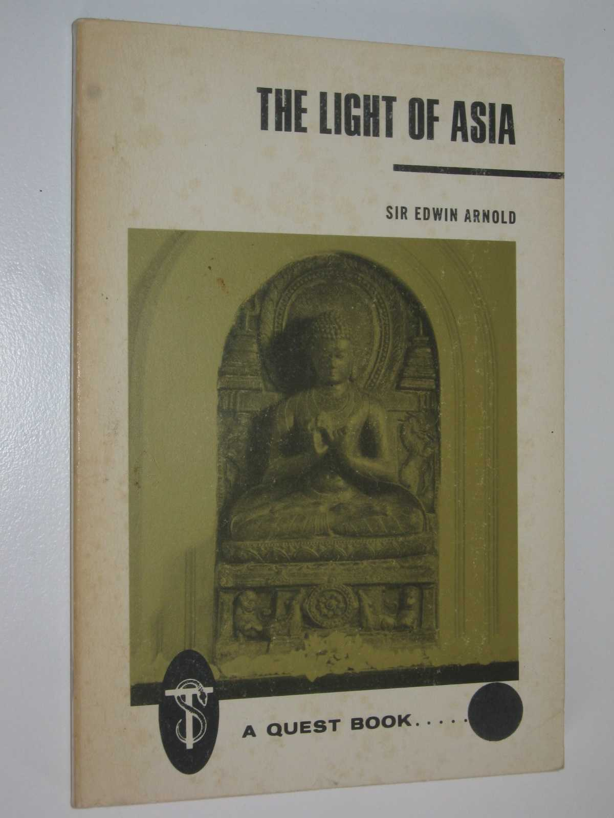 The Light of Asia : or, the Great Renunciation, Arnold, Sir Edwin