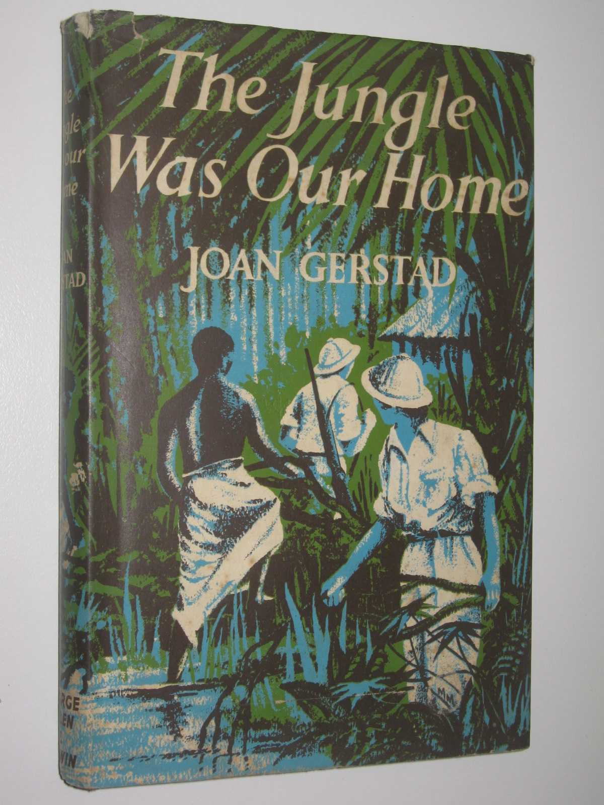 The Jungle Was Our Home, Gerstad, Joan