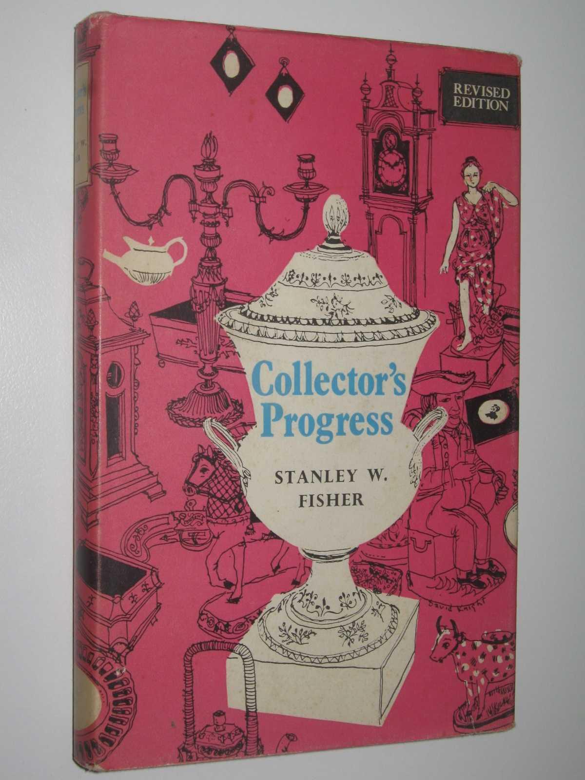 Collector's Progress, Fisher, Stanley W.