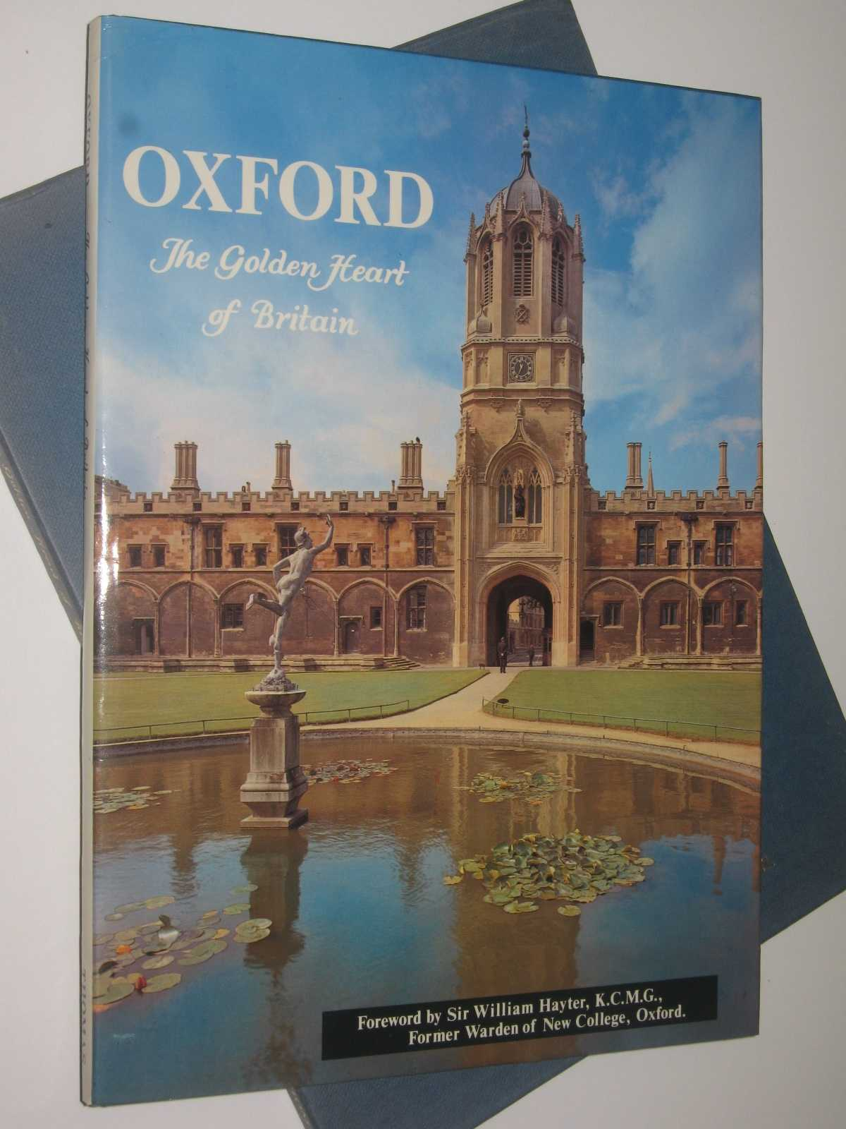 Oxford: The Golden Heart of Britain, Author Not Stated