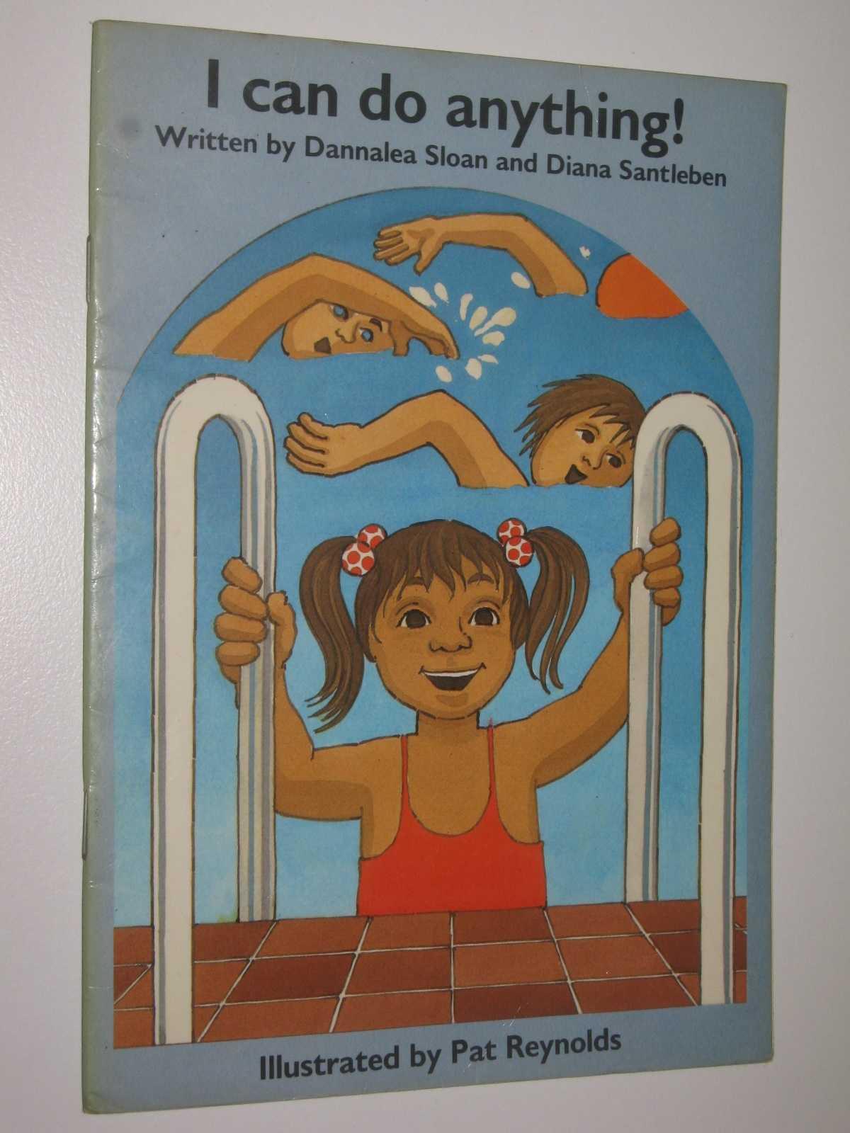 I Can Do Anything! - Children of the Kingdom Series, Sloan, Dannalea & Santleben, Diana