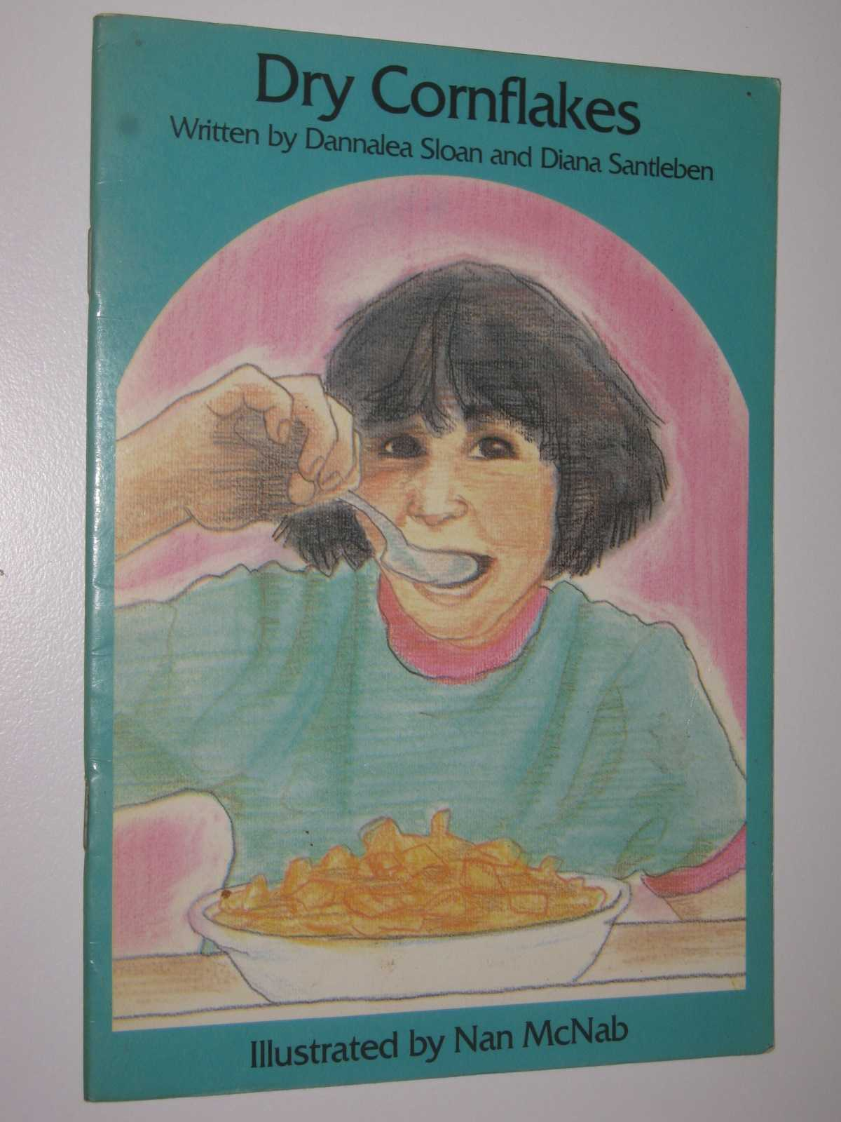 Dry Cornflakes - Children of the Kingdom Series, Santleben, Diana & Sloan, Dannalea
