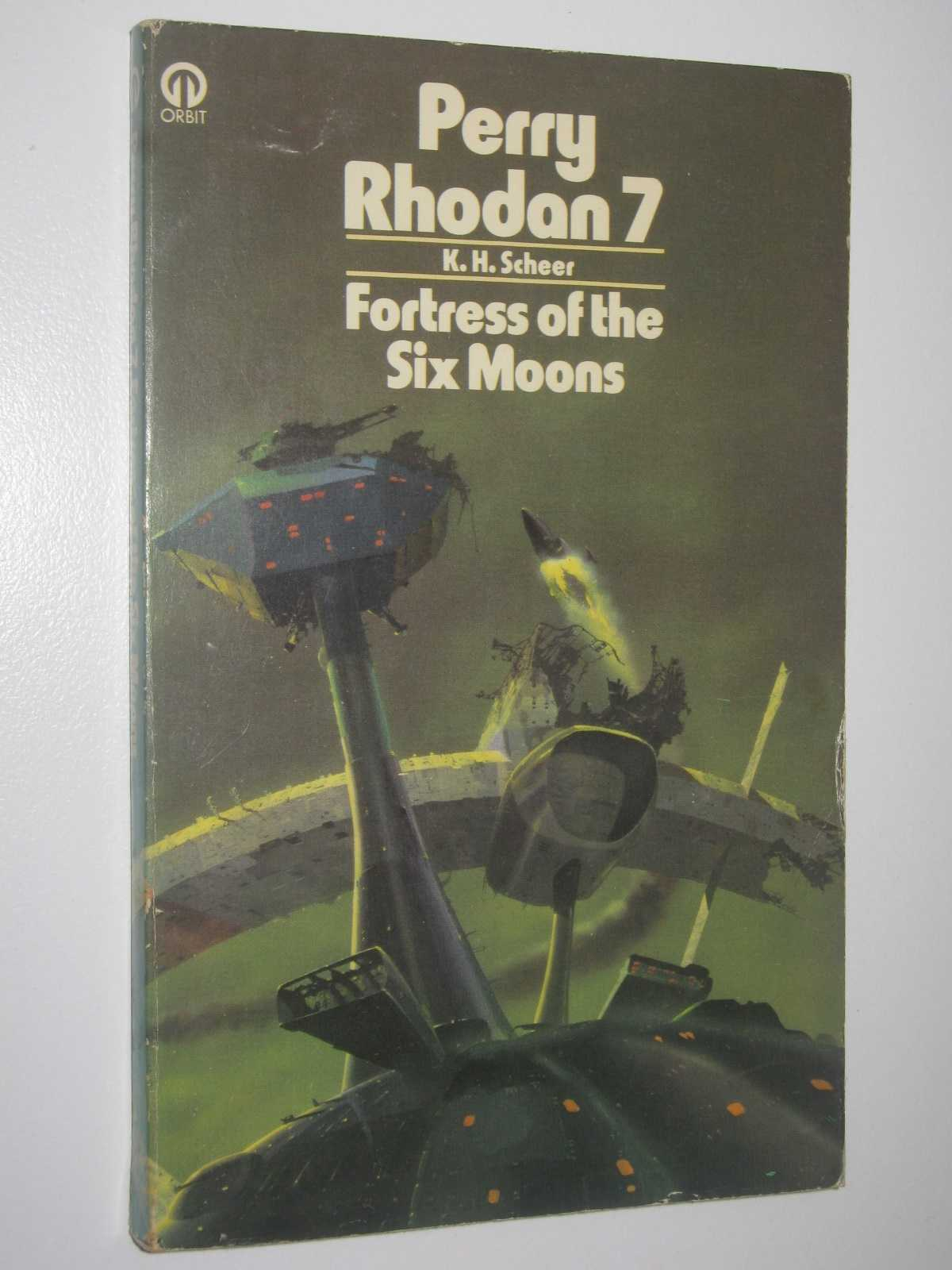 Fortress of the Six Moons - Perry Rhodan #7, Scheer, K. H.