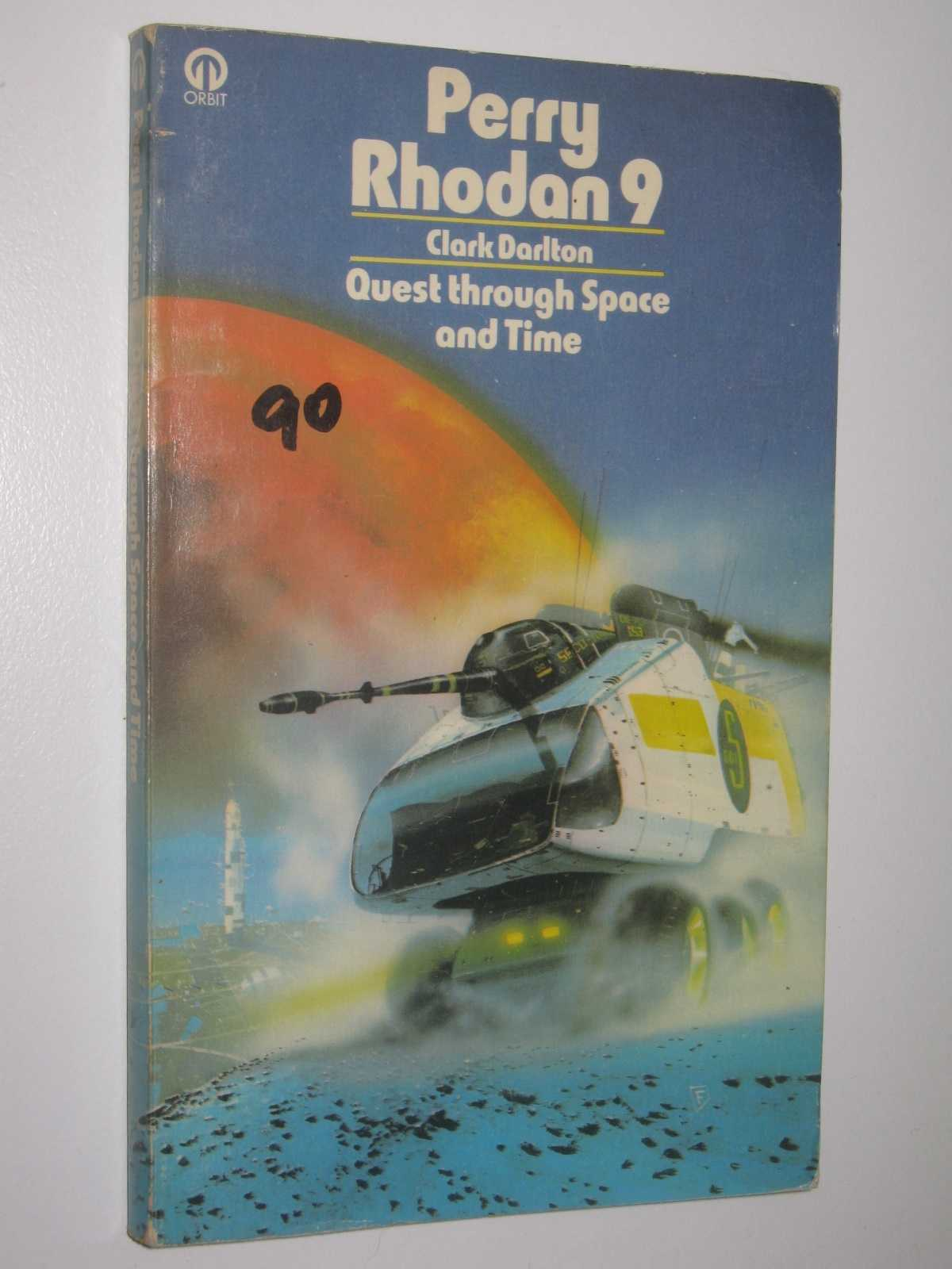 Quest Through Space and Time - Perry Rhodan #9, Darlton, Clark