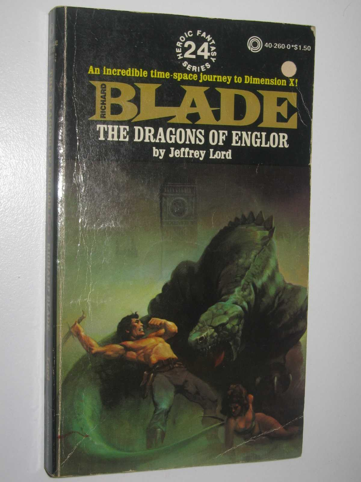 The Dragons of Englor - Blade Series #24, Lord, Jeffrey