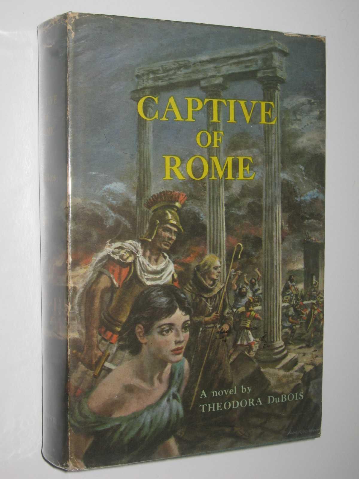 Captive of Rome, DuBois, Theodora