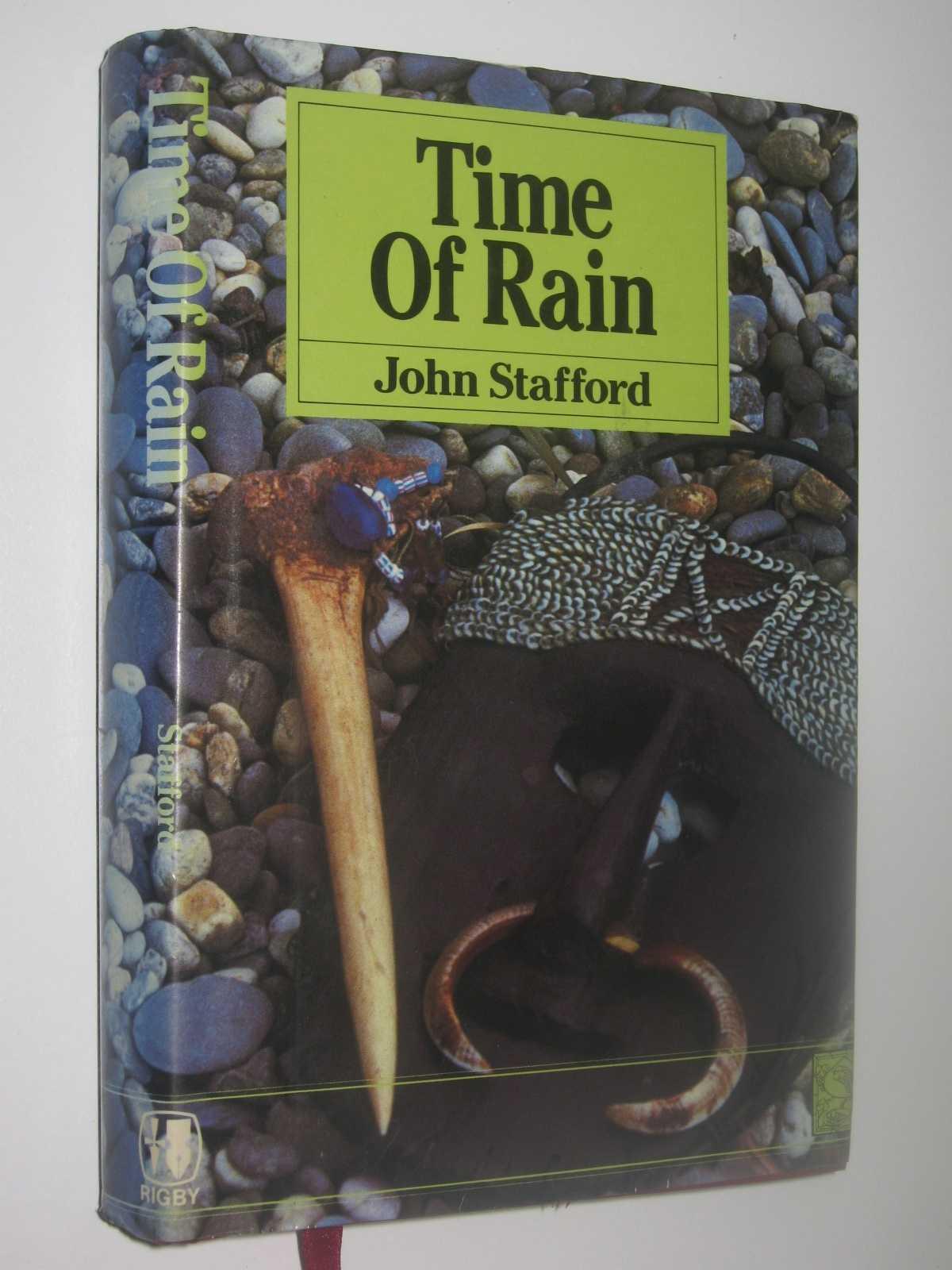 Time of Rain, Stafford, John