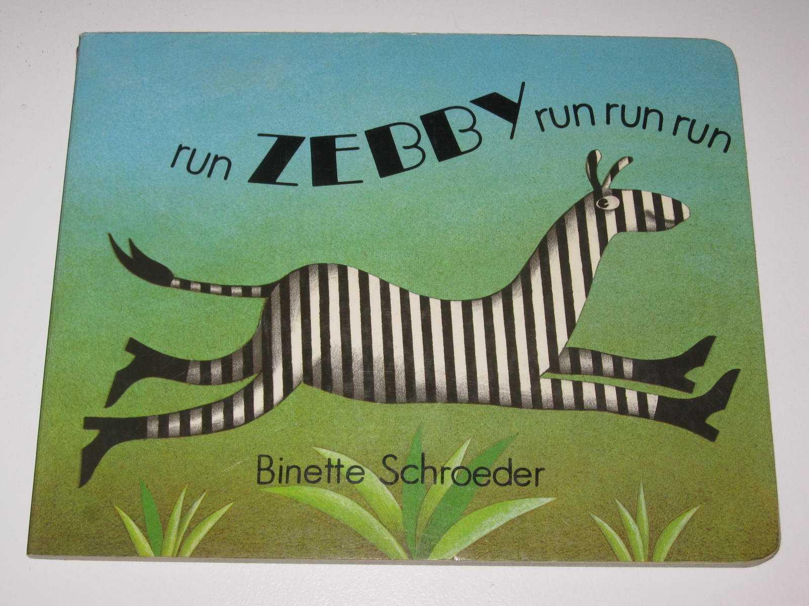 Run Zebby Run Run Run, Schroeder, Binette