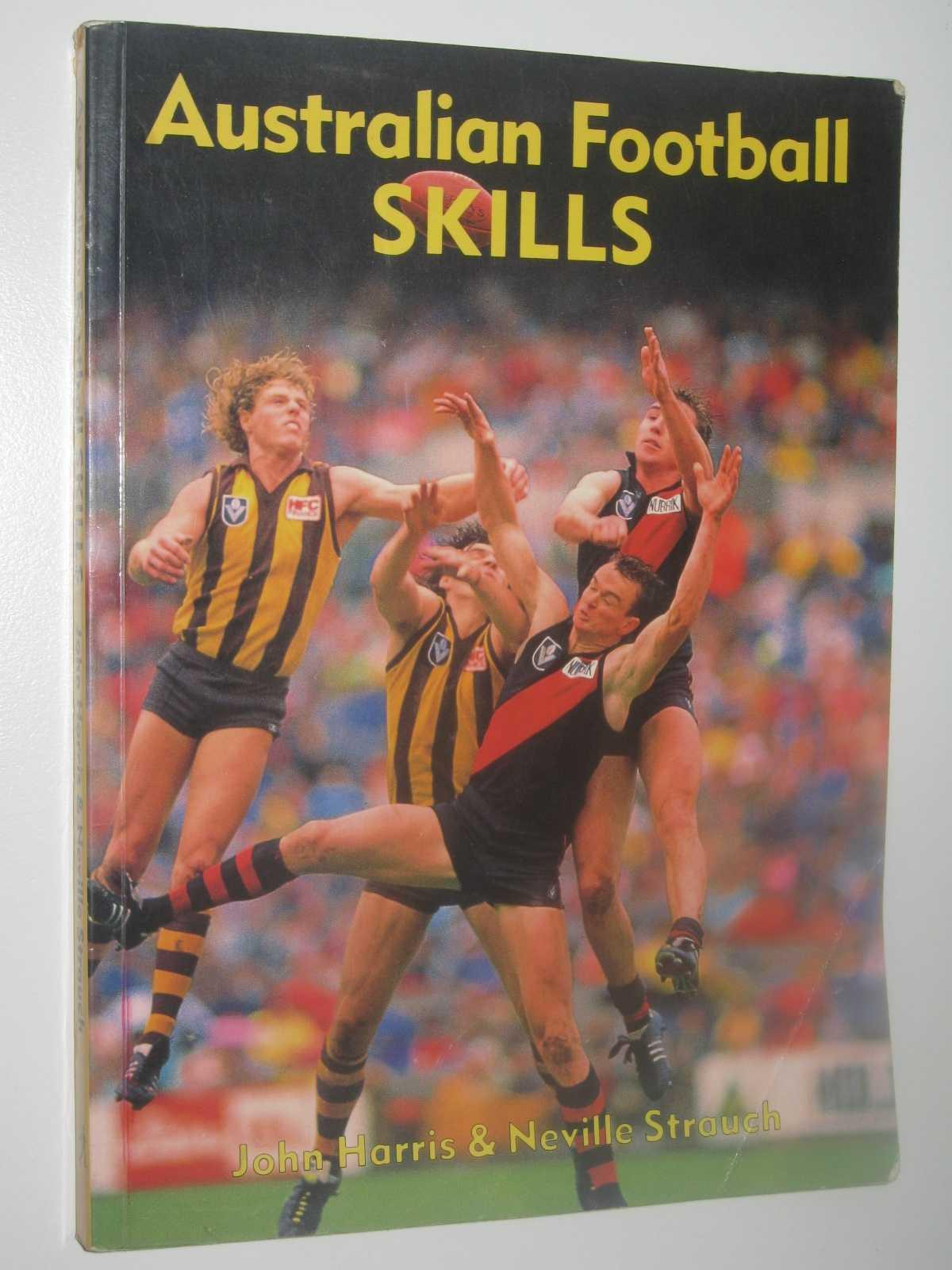 Australian Football Skills, Harris, John & Strauch, Neville