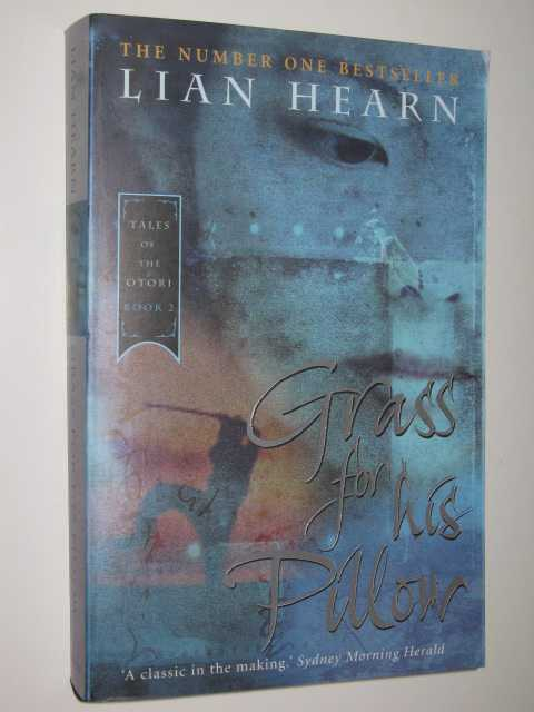 Grass for His Pillow - Tales of the Otori #2, Hearn, Lian