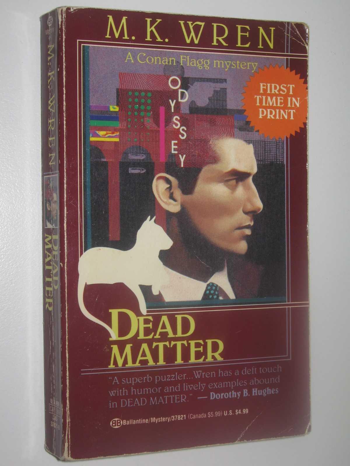 Dead Matter - Conan Flagg Series, Wren, M. K.