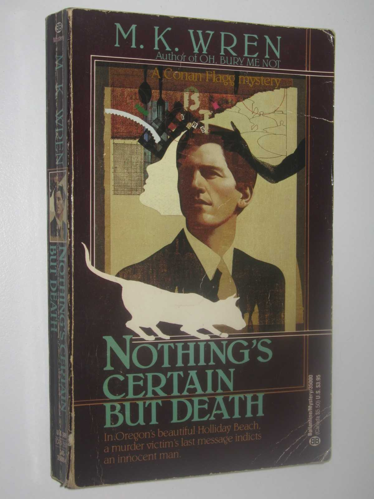 Nothing's Certain But Death - Conan Flagg Series, Wren, M. K.