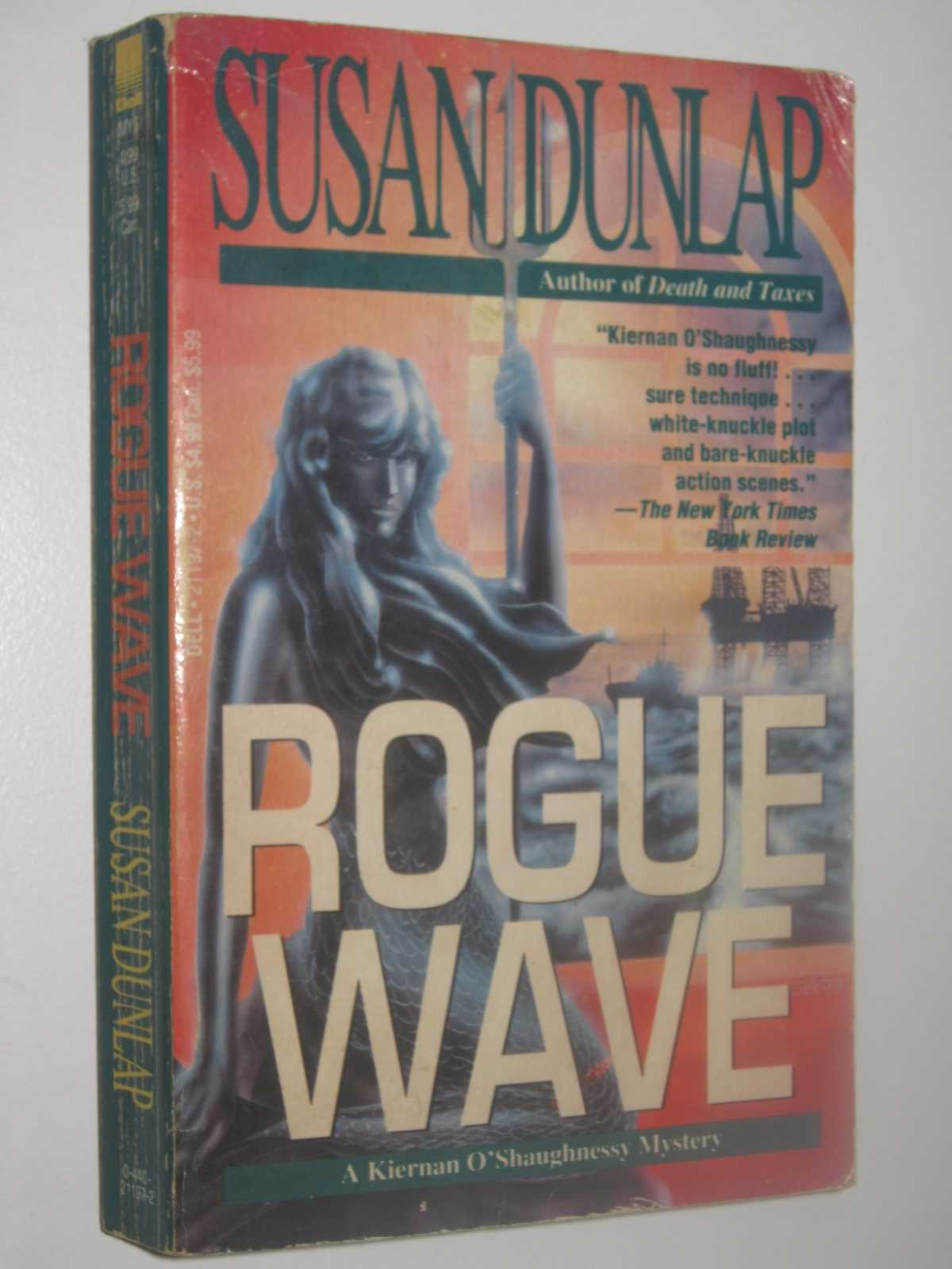Rogue Wave - A Kiernan O'Shaughnessy Mystery, Dunlap, Susan