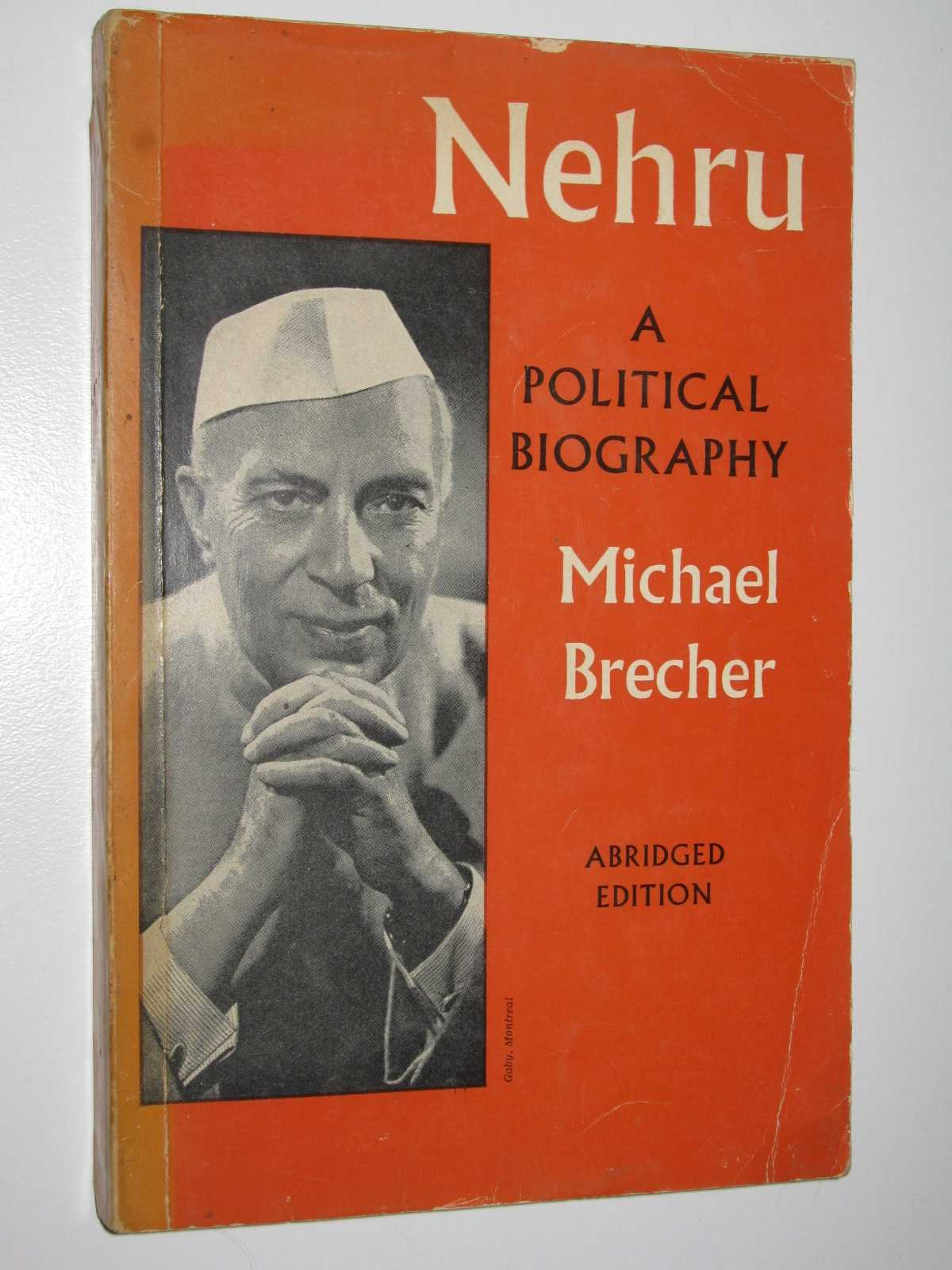 Nehru: A Political Biography, Brecher, Michael