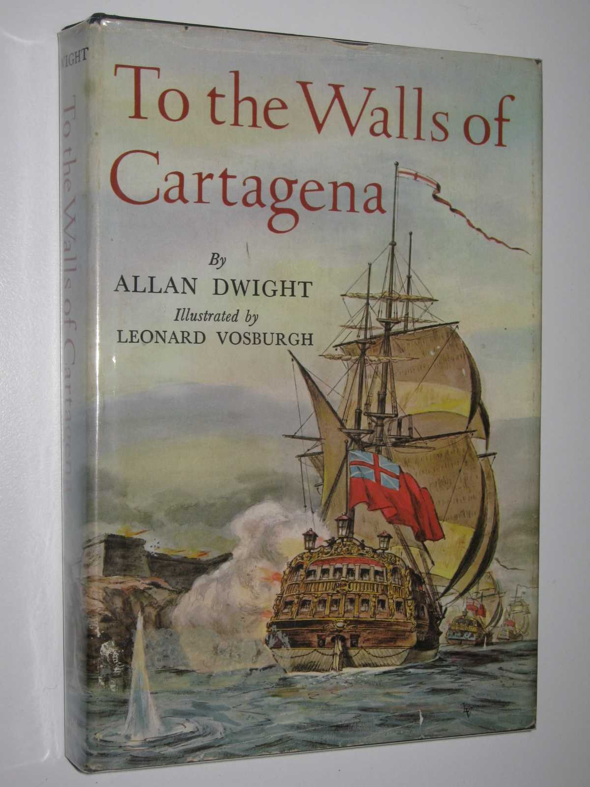 To the Walls of Cartagena, Dwight, Allan