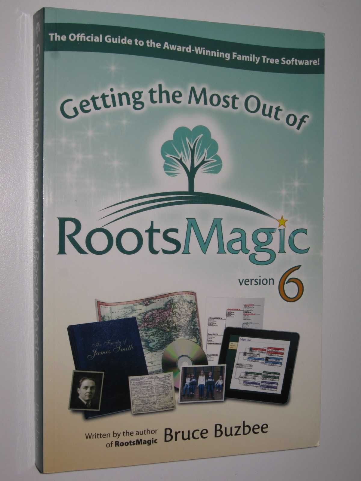 Getting the Most Out of RootsMagic Version 6, Buzbee, Bruce