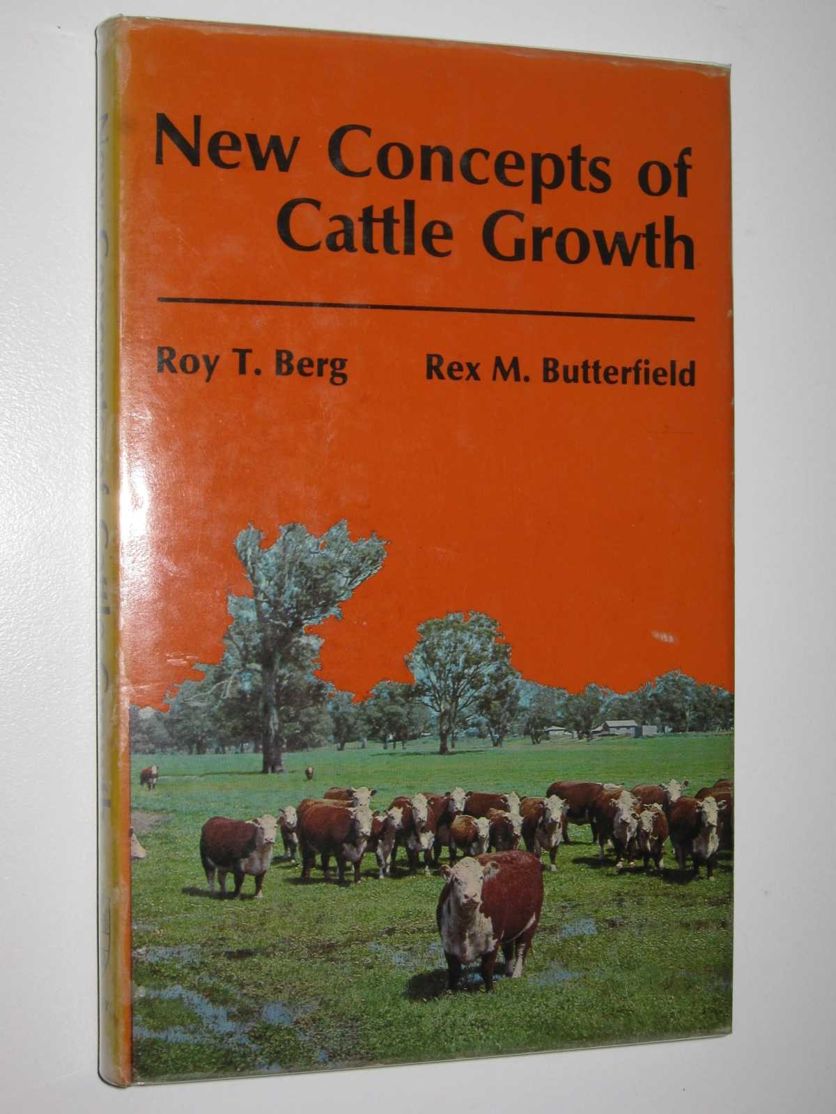 New Concepts of Cattle Growth, Berg, Roy T. & Butterfield, Rex M.